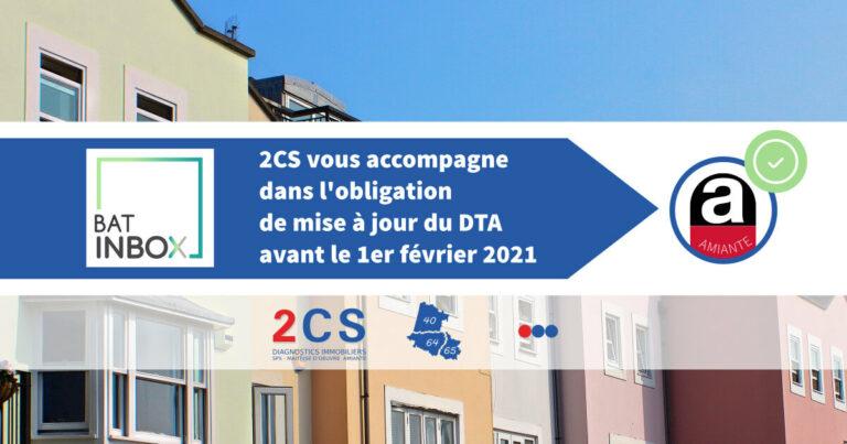 2CS Accompagne les bailleurs et propriétaires dans la mise à jour obligatoire de leur DTA